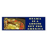"""A Losing Bet"" Bumper Sticker (10 pk)"