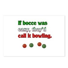If bocce was easy, they would call it bowling. Pos