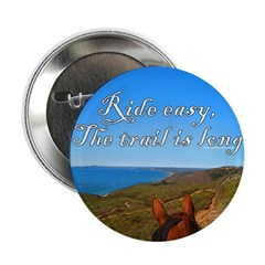 "Ride easy trail horse 2.25"" Button"