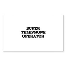 SUPER TELEPHONE OPERATOR Rectangle Decal