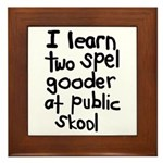 I Learn Two Spel Gooder At Pu Framed Tile