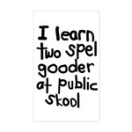 I Learn Two Spel Gooder At Pu Rectangle Sticker