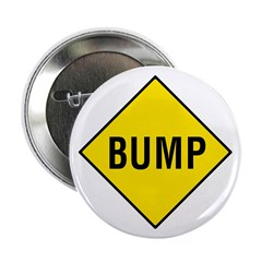 Yellow Bump Sign - Button