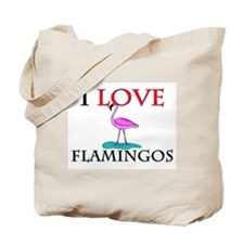I Love Flamingos Tote Bag