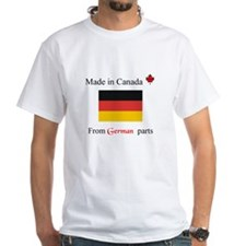 Made in Canada from German Parts Shirt
