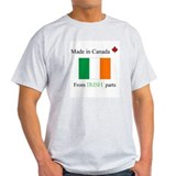 Made in Canada from Irish Parts  T-Shirt