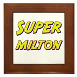 Super milton Framed Tile