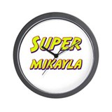 Super mikayla Wall Clock