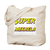 Super mikaela Tote Bag