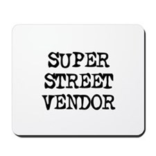 SUPER STREET VENDOR Mousepad