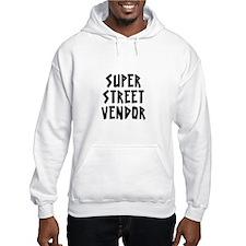 SUPER STREET VENDOR Hoodie