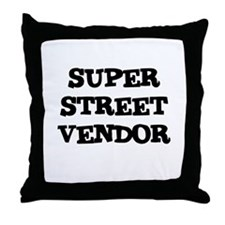 SUPER STREET VENDOR Throw Pillow
