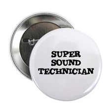 "SUPER SOUND TECHNICIAN 2.25"" Button (10 pack)"