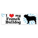 I Love my French Bulldog Bumper Bumper Sticker