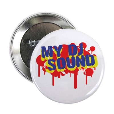 "My DJ Sound 2.25"" Button (100 pack)"