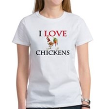 I Love Chickens Tee