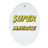 Super maurice Oval Ornament