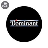 "Dominant 3.5"" Button (10 pack)"