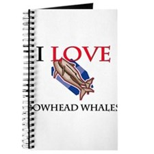 I Love Bowhead Whales Journal