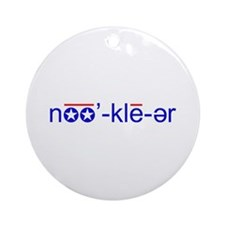Nuclear Pronunciation Ornament (Round)