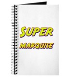 Super marquise Journal