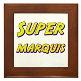 Super marquis Framed Tile