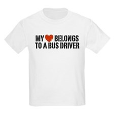My Heart Belongs to a Bus Driver T-Shirt
