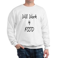 Work 4 Food Sweatshirt