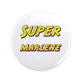 "Super marlene 3.5"" Button"