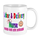 Labor & Delivery Nurse Coffee Mug