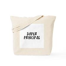 SUPER PRINCIPAL Tote Bag