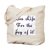Life Live Design #28 Tote Bag