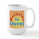 Waterloo In Dover Large Mug