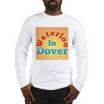 Waterloo In Dover Long Sleeve T-Shirt