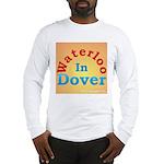Waterloo In Dover Long Sleeve T-Shirt
