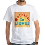 Waterloo In Dover White T-Shirt