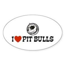 I love Pit bulls Oval Decal