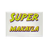 Super makayla Rectangle Magnet (10 pack)