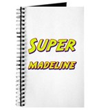 Super madeline Journal