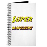 Super madeleine Journal