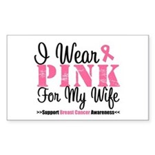 I Wear Pink For My Wife Rectangle Decal