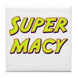 Super macy Tile Coaster