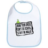 Stay in Milk... Bib