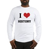 I Love History Long Sleeve T-Shirt