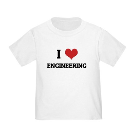 I Love Engineering Toddler T-Shirt