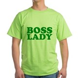 BOSS LADY GREEN T-Shirt