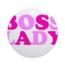 BOSS LADY pink Ornament (Round)