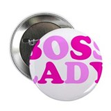 "BOSS LADY pink 2.25"" Button"