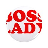 "BOSS LADY RED 3.5"" Button"