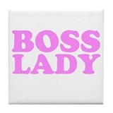 BOSS LADY BABY PINK Tile Coaster